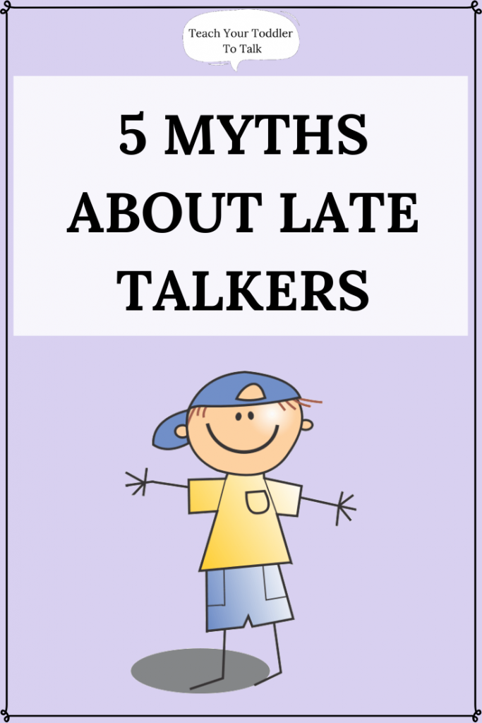 5 Myths About Late Talkers title with cartoon toddler